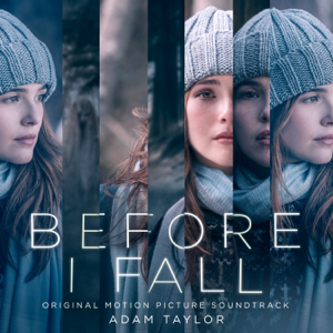 Adam Taylor - Before I Fall (Original Motion Picture Soundtrack)
