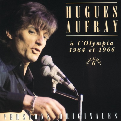 Hugues Aufray à l'Olympia 1964 et 1966 - Hugues Aufray