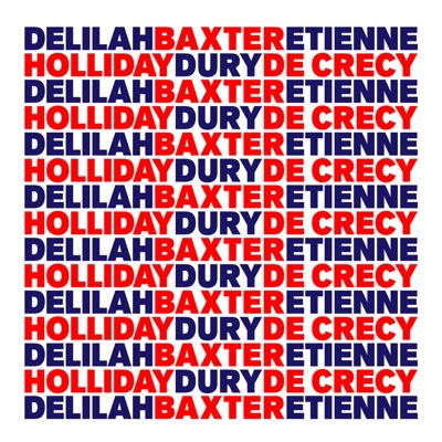 BAXTER DURY, DELILAH HOLLIDAY, ETIENNE DE CRECY
