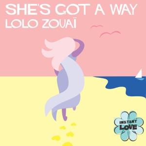 Lolo Zouaï - She's Got a Way
