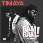 Bam Bam (feat. Olamide)-Timaya