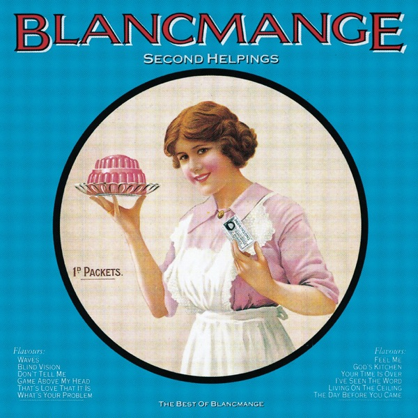 Blancmange mit Don't Tell Me