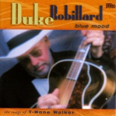 Duke Robillard - Born To Be No Good
