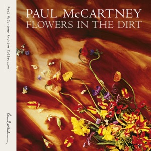 Flowers In the Dirt (Bonus Track Version)