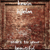 Scars to Your Beautiful - Kevin Hjelm
