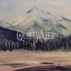 Quietwater - EP - Quietwater