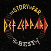 The Story So Far: The Best of Def Leppard - Def Leppard