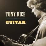 Tony Rice - Freeborn Man
