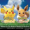 Pokémon: Let's Go, Pikachu! & Pokémon: Let's Go, Eevee! Super Music Collection - GAME FREAK