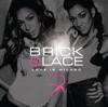Brick & Lace - Why'd You Lie ? artwork