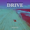 Drive (feat. Delilah Montagu) [Remixes] - Black Coffee & David Guetta