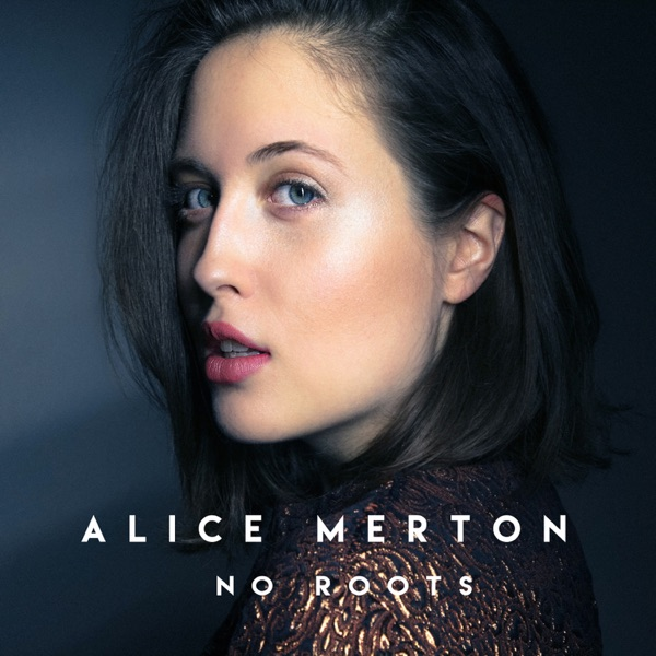 ALICE MERTON NO ROOTS