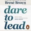 BrenГ© Brown - Dare to Lead artwork
