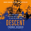 Thomas Dekker & Thjis Zonneveld - Descent: My Epic Fall from Cycling Superstardom to Doping Dead End artwork