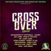 Cross over Riddim