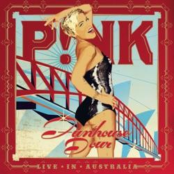View album P!nk - Funhouse Tour - Live In Australia