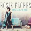 Mercy Fell Like Rain - Rosie Flores