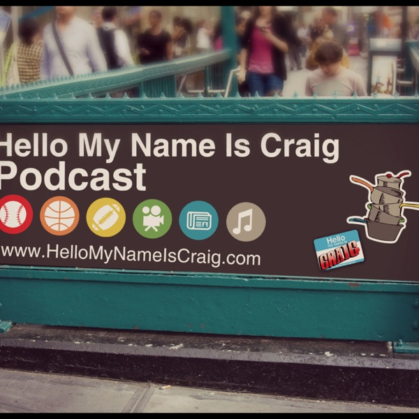CRAIG CARTON'S HELLO MY NAME IS CRAIG