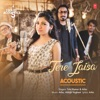 Tere Jaisa Acoustic From T Series Acoustics Single