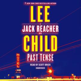 Past Tense: A Jack Reacher Novel (Unabridged) audiobook