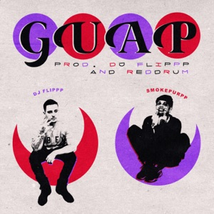 Guap (feat. Smokepurpp, Red Drum) - Single Mp3 Download