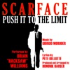 Push It To The Limit from the Motion Picture Scarface Composed By Giorgio Moroder feat Dominik Hauser