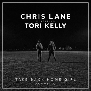 Take Back Home Girl (feat. Tori Kelly) [Acoustic] - Single Mp3 Download