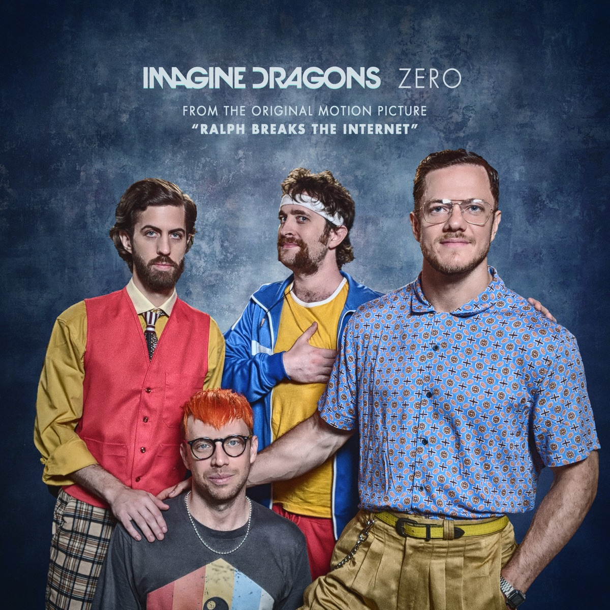 Zero From the Original Motion Picture Ralph Breaks The Internet - Single Imagine Dragons CD cover