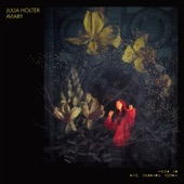 Julia Holter - Underneath the Moon