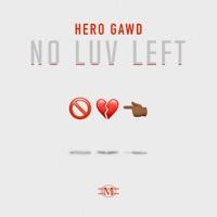 No Luv Left - Single Mp3 Download