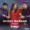 Bhare Bazaar Remix by DJ Shadow From Namaste England Single
