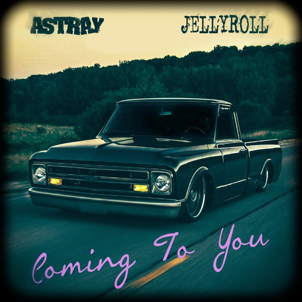 Coming to You (feat. Jelly Roll) - Single
