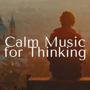 Calm Music for Thinking - Deep Relaxation Songs - Henry Essential & Relaxation Music - Henry Essential & Relaxation Music