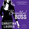 Christina Lauren - Beautiful Boss (Unabridged)  artwork