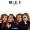 Woman Like Me (Banx & Ranx Remix) - Single ジャケット写真
