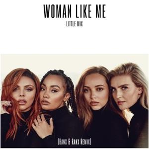 Woman Like Me (Banx & Ranx Remix) - Single Mp3 Download