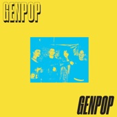 Gen Pop - Teach Me How To