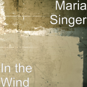 In The Wind-Maria Singer
