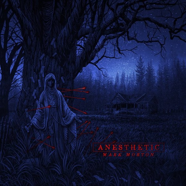Mark Morton - Anesthetic album wiki, reviews