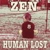 ZEN - ヒューマンロスト