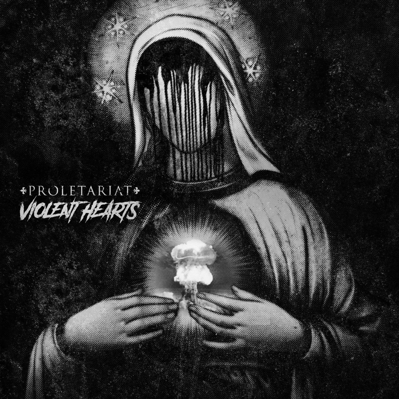 Proletariat - Violent Hearts [EP] (2017)