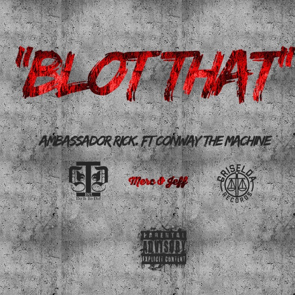 Blot That (feat. Conway the Machine) - Single