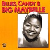 Big Maybelle - Ramblin' Blues