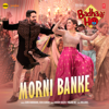 "Morni Banke (From ""Badhaai Ho"") - Guru Randhawa, Neha Kakkar, Tanishk Bagchi & Panjabi Mc"