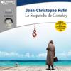 Le suspendu de Conakry - Jean-Christophe Rufin