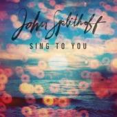 John Splithoff - Sing to You