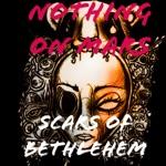 Scars of Bethlehem