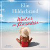 Elin Hilderbrand - Winter in Paradise  artwork