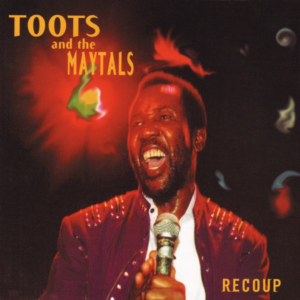 Toots & The Maytals - Recoup