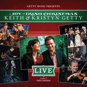 Joy Has Dawned / Angels We Have Heard On High (Medley) [Live] - Keith & Kristyn Getty - Keith & Kristyn Getty
